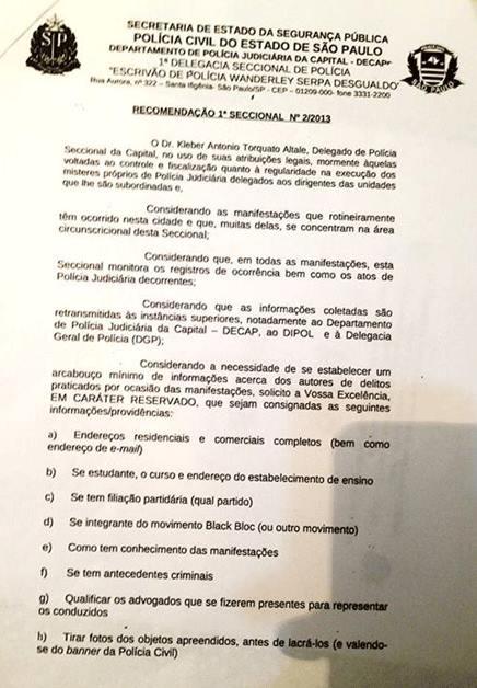 A Polícia Civil de São Paulo recomendou a criação de um banco de dados com informações sobre todos os manifestantes